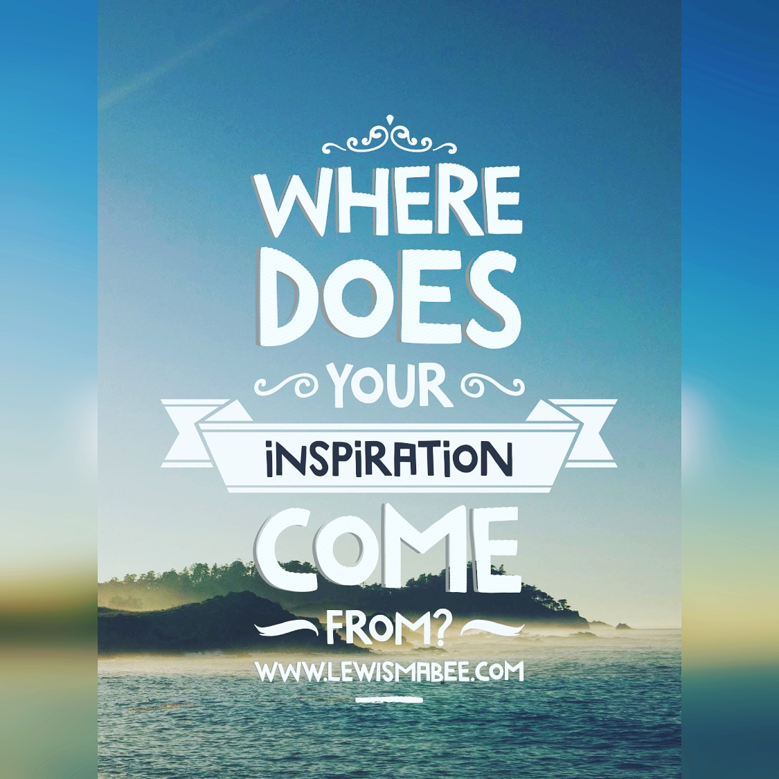 Quotes & Inspirations - Lewis Mabee Online