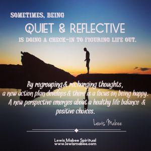 Quiet & Reflective
